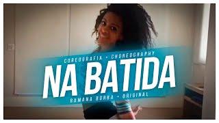 Na Batida - Anitta ( coreografia oficial )/Ramana Borba