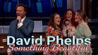 David Phelps - Something Beautiful from Hymnal (Official Music Video)