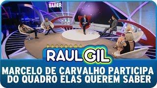 Programa Raul Gil (16/05/15) - Marcelo de Carvalho participa do Elas Querem Saber