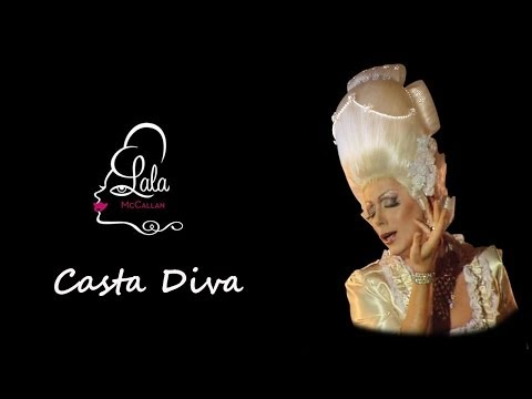 Casta Diva (2010 Blue Diva Dance Remix) sung by Diva en Travesti LaLa McCallan
