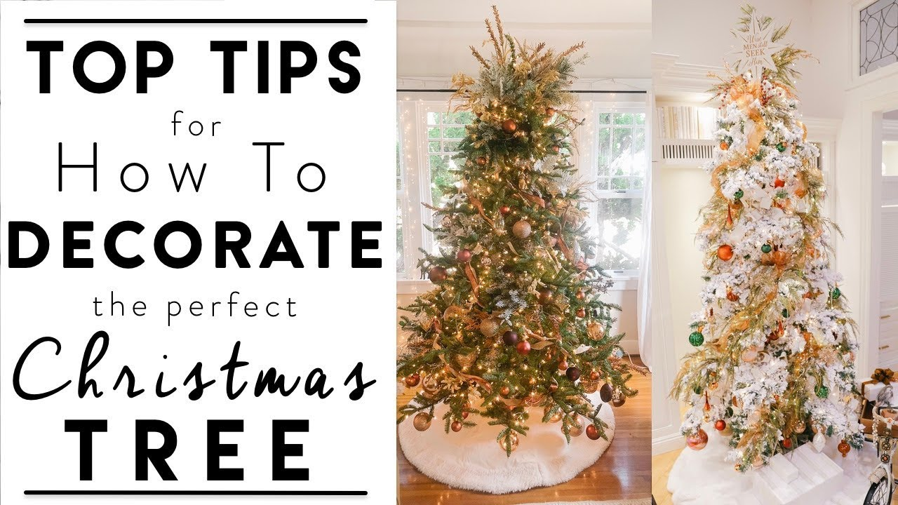 CHRISTMAS TREE DECORATING | Top Tips for How to Decorate the Perfect Christmas Tree