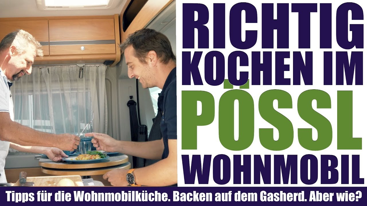 kochen in einem p ssl wohnmobil im wohnmobil backen ohne backofen k chentipps f r das. Black Bedroom Furniture Sets. Home Design Ideas