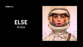 Else - Ariane