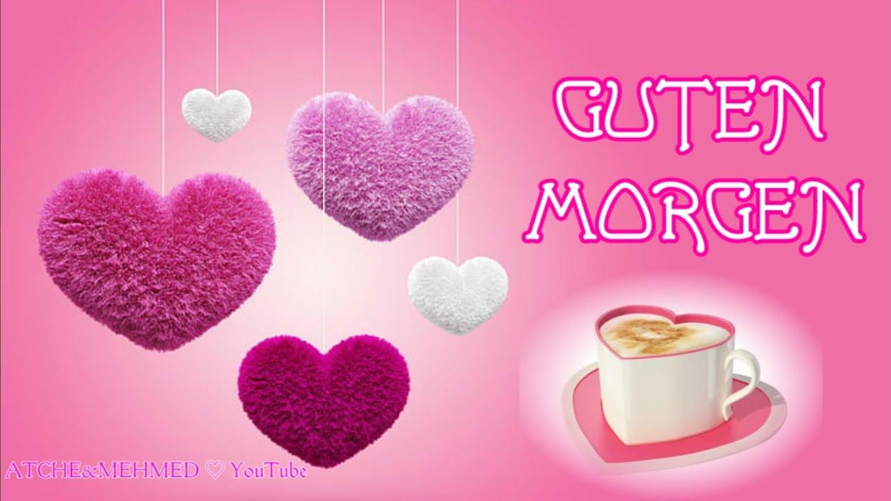 Morgen guten einen gruß lieben Guten Morgen