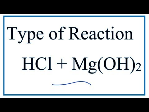 Type Of Reaction For HCl + Mg(OH)2 = MgCl2 + H2O