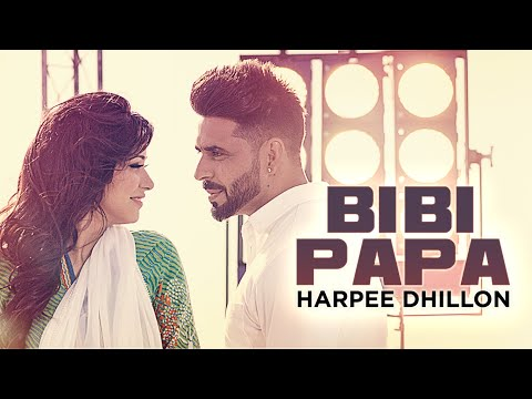 New Punjabi Song | Bibi Papa | Desi Crew | Harpee Dhillon | Latest Punjabi Song 2016