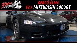 Totalcar Erőmérő: Gergő álma ez a Mitsubishi 3000GT