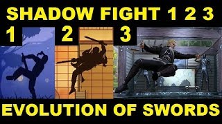 Shadow Fight 3 2 1 The Evolution of Swords !
