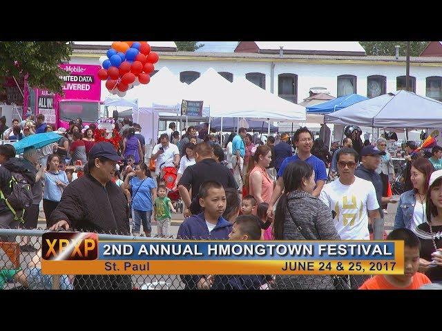 XAV PAUB XAV POM: 2nd Annual Hmongtown Festival with Maikou Xiong.