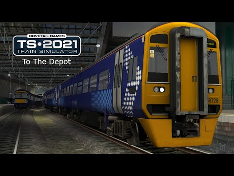 Train Simulator 2021: To The Depot |