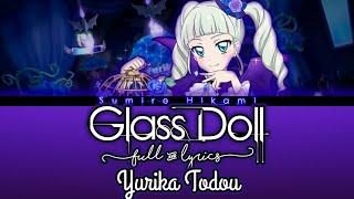Download Aikatsu! Glass Doll - (FULL LYRICS) Yurika Tōdō
