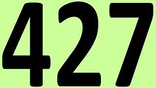 АНГЛИЙСКИЙ ЯЗЫК ДО АВТОМАТИЗМА. ЧАСТЬ 2 УРОК 427 ИТОГОВАЯ КОНТРОЛЬНАЯ. УРОКИ АНГЛИЙСКОГО ЯЗЫКА