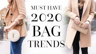 THE MUST KNOW BAG TRENDS OF 2020 | AD