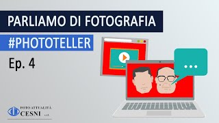 #Phototeller Ep. 4 - Intervista a ANNA BUSSOLOTTO
