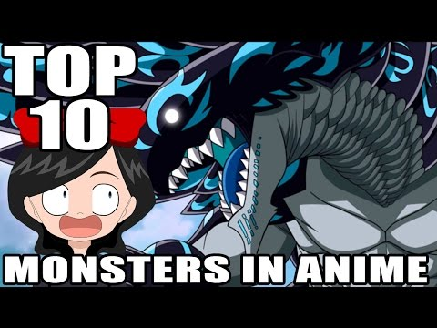TOP 10 MONSTERS IN ANIME
