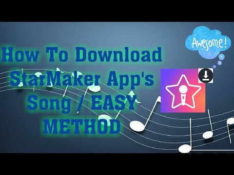 how-to-download-starmaker-app's-song-/-easy-method