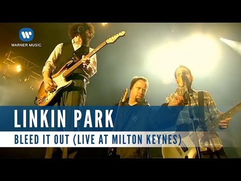 Linkin Park - Bleed It Out (Live At Milton Keynes)
