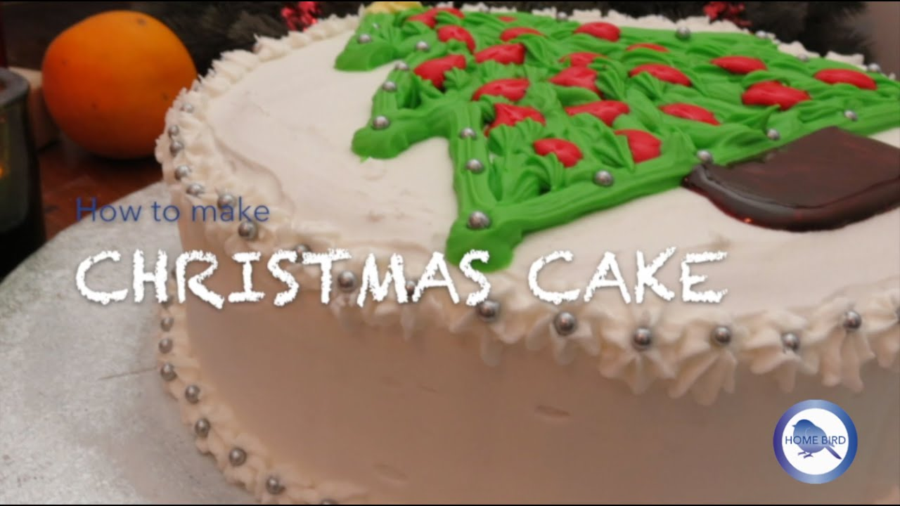 How to make christmas cake - How To Make A Christmas Cake Recipe Home Bird