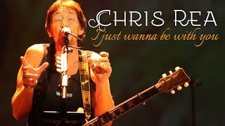 Chris Rea I Just Wanna Be With You SR