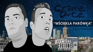 """[song] """"WŚCIEKŁA PARÓWKA"""" (by: Kierownik) (CZARNE OWCE)"""