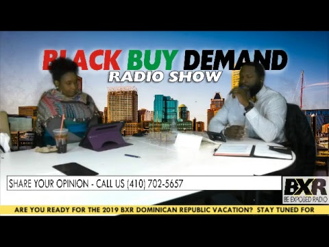 Black Buy Demand Radio Show (01/21/2019)