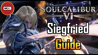 [ Soul Calibur VI ] - Siegfried Guide Episode 2 [ Dark Legacy and In Depth Combo ]