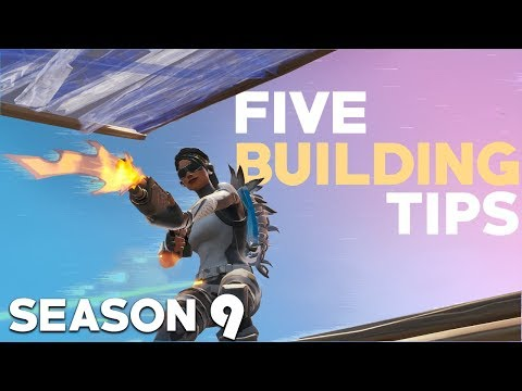Five ESSENTIAL Building Tips For Season 9 - Fortnite