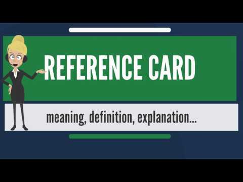 What is REFERENCE CARD? What does REFERENCE CARD mean? REFERENCE CARD meaning & explanation