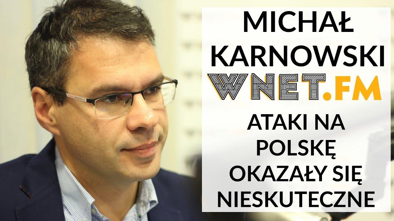 Karnowski: Ataki UE na Polskę okazały się nieskuteczne. Polacy są odporni na propagandę