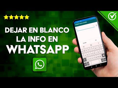 Cómo Poner, Quitar o Dejar en Blanco la info de WhatsApp en Android e iOS