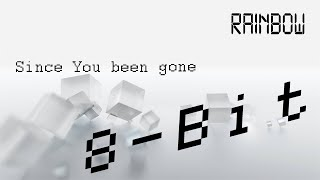 Rainbow - Since you been gone (8-Bit) Thumbnail