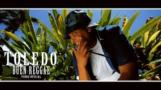 Toledo - Buen Reggae (Video Oficial) 2015