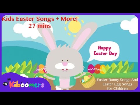 Kids Easter Songs | 27 mins Easter Song and Bunny Song Collection ...