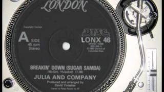Julia And Company-Breakin Down(Sugar Samba)12""
