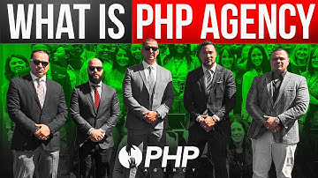What is PHP Agency? The hard truth in a tough reality ...