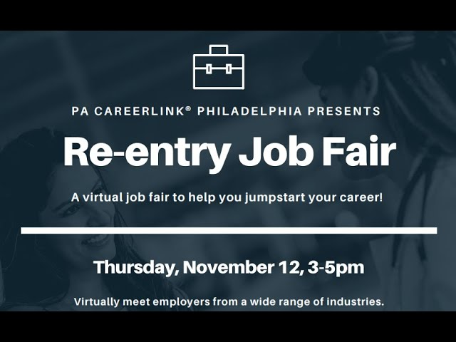 Watch the Recording of PA CareerLink's Virtual Reentry Job Fair (11-13-2020)