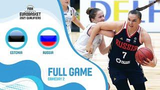 Estonia v Russia - Full Game - FIBA Women's EuroBasket Qualifiers 2021
