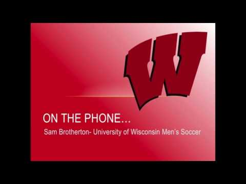 Interview with Sam Brotherton of Wisconsin Men's Soccer