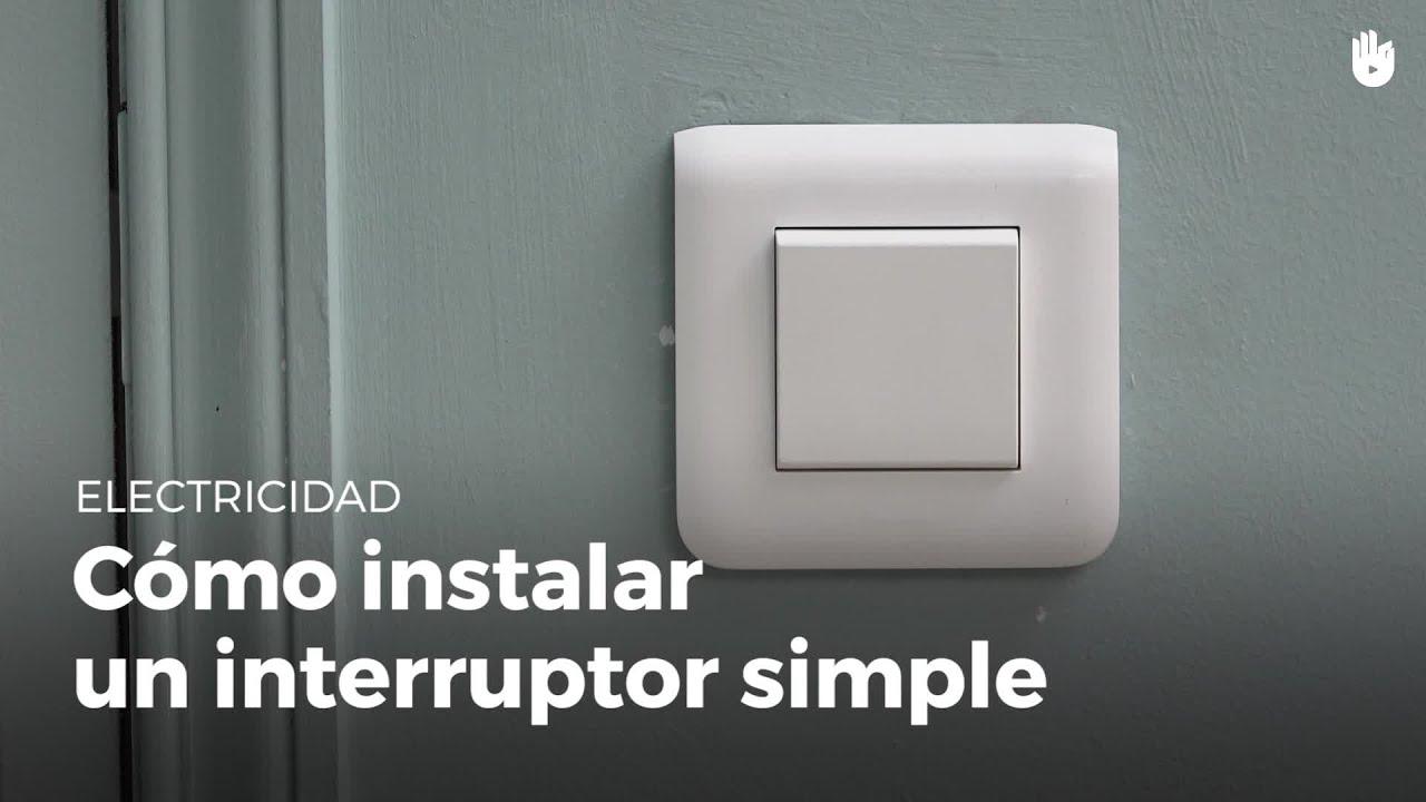 C mo instalar un interruptor simple electricidad youtube - Llaves de luz precios ...
