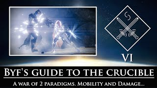 Destiny - Byf's guide to the crucible - Episode 6: The Paradigm Wars