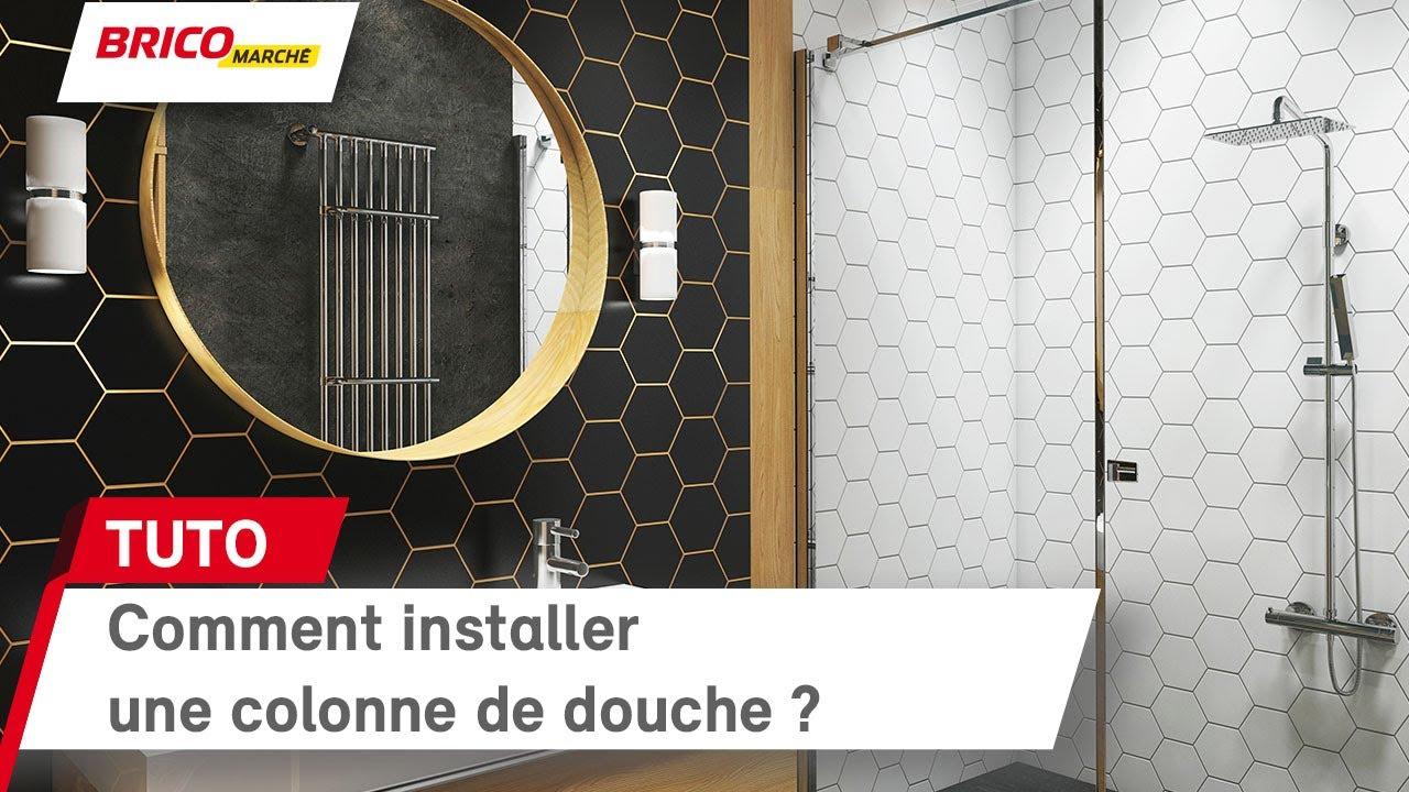Comment Installer Une Colonne De Douche Bricomarche By Bricomarche