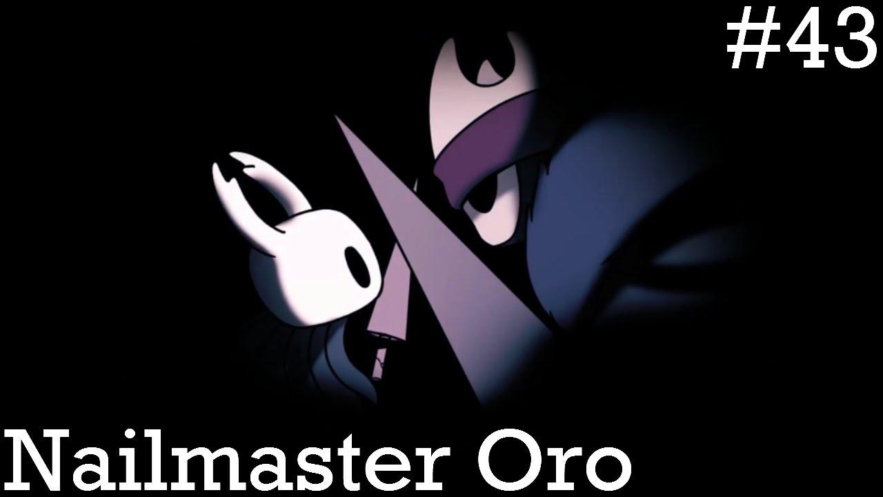 Hollow Knight Episode 43   Nailmaster Oro - YouTube
