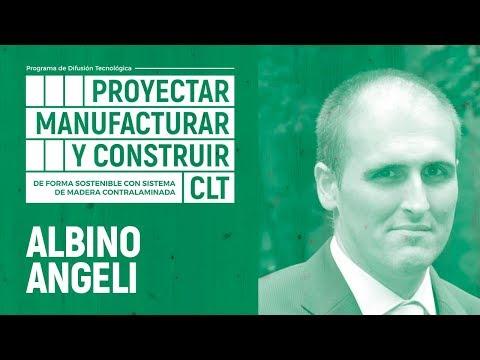 PROYECTAR, MANUFACTURAR Y CONSTRUIR EN CLT   04 - ALBINO ANGELI