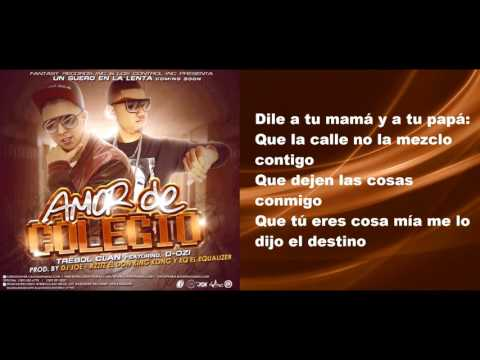 Trebol Clan feat. D.Ozi - Amor De Colegio (Lyric Video)