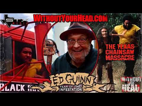 Ed Guinn of The Texas Chainsaw Massacre   Without Your Head Horror Podcast
