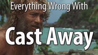 Download Everything Wrong With Cast Away In 14 Minutes Or Less Mp3 and Videos