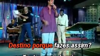 Almir Guineto & Zeca Pagodinho - Insensato Destino - Karaoke