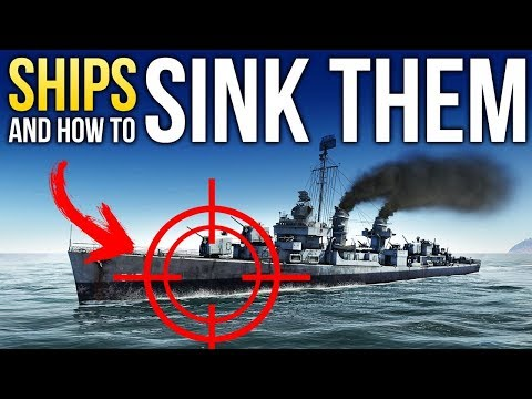 ⚓SHIPS And How To Sink Them / War Thunder