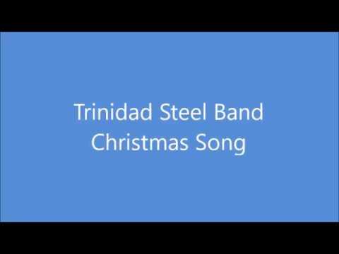 Trinidad Steel Band Christmas Song
