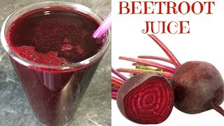 How to Make Beetroot Juice  Super Healthy Beet Juice